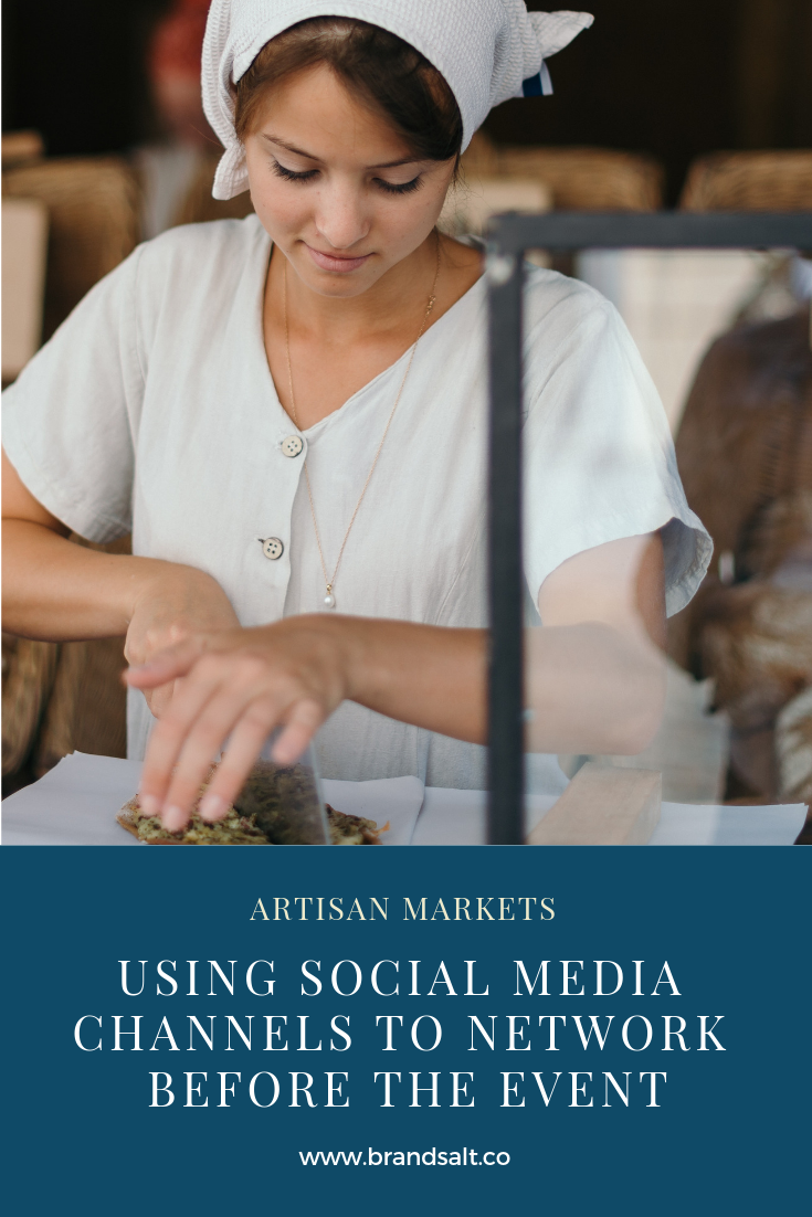 BrandSalt - how to network using social media before an artisan market.png