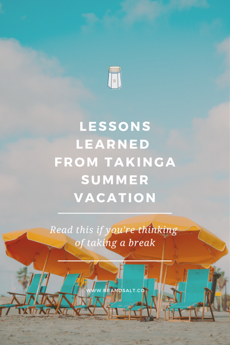 Lessons Learned From Taking A Summer Vacation.png