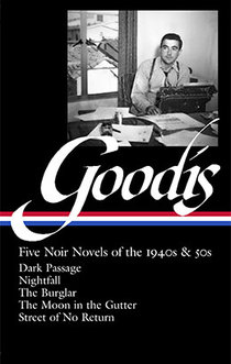 David Goodis: Five Noir Novels of the 1940s & 50s