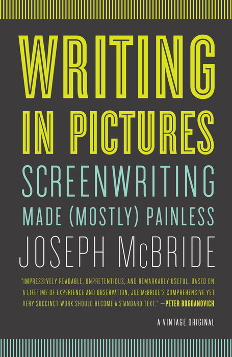 Writing in Pictures: Screenwriting Made (Mostly) Painless