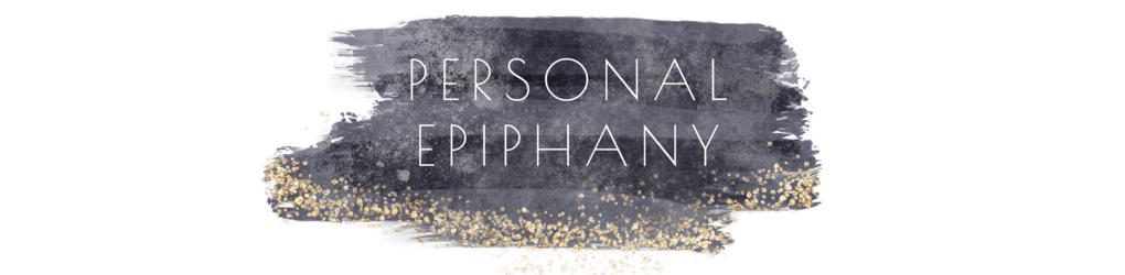 Personal Epiphany.jpg