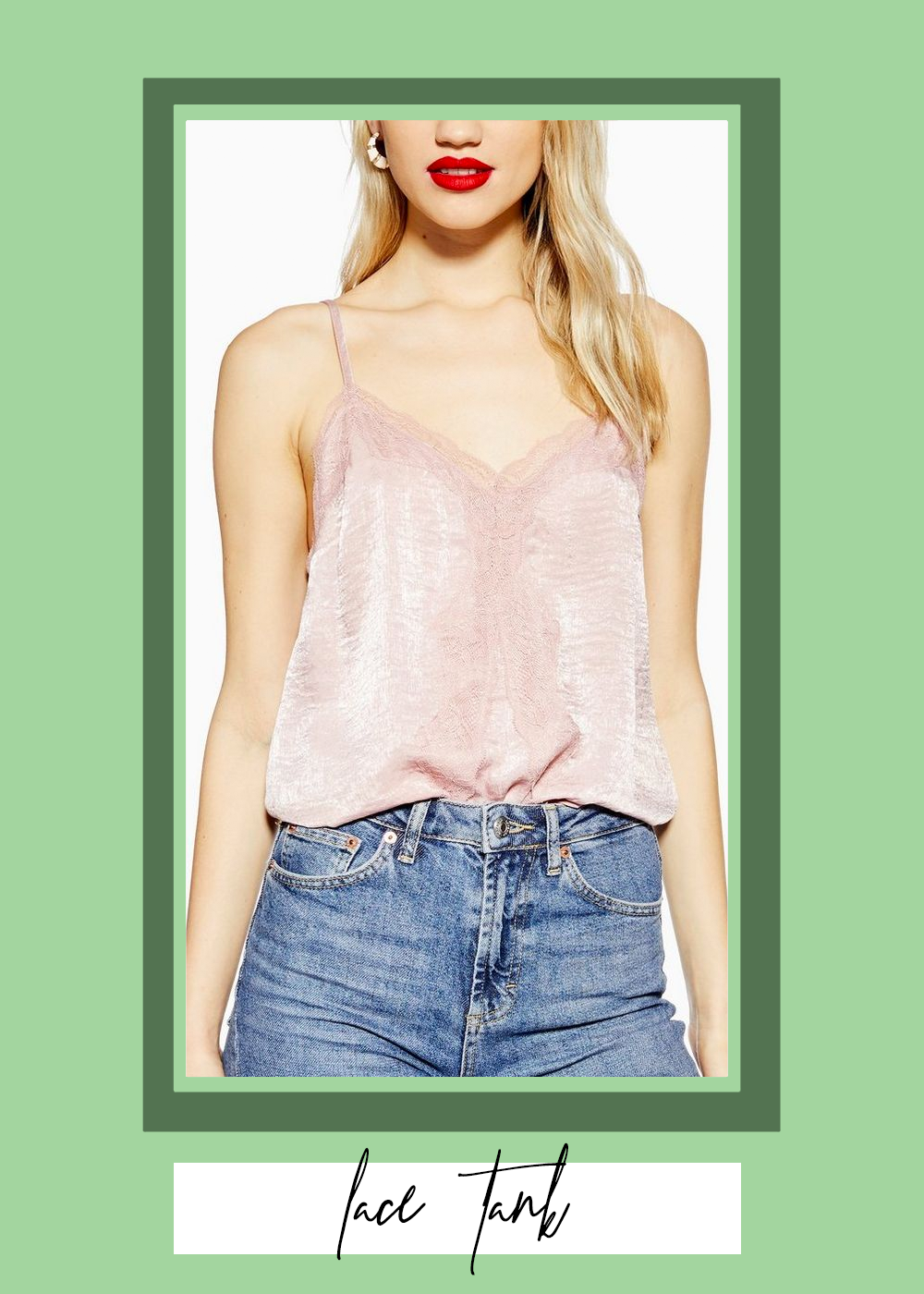 004. - Lace Camisole TopTopshop // $35