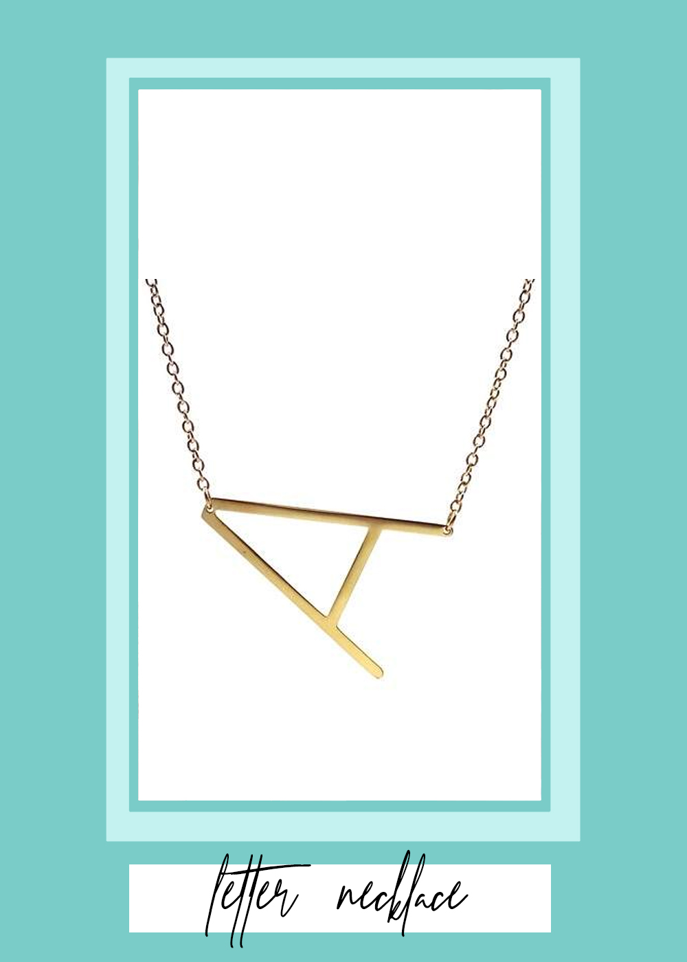 005. - Initial Necklace // $18