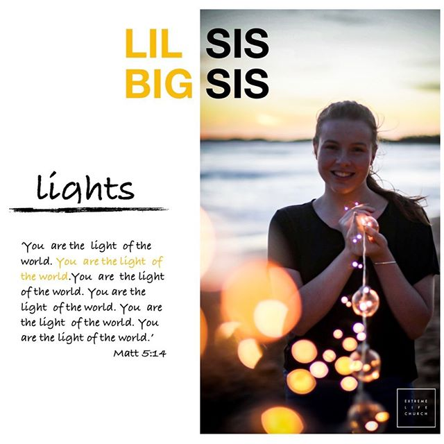 Lil Sis Big Sis 'You are the light of the world, a city on a hill cannot be hidden' Matt 5:14 Girls who are lights shine, girls who are lights have influence, girls who are lights have vision for what can be, girls who are lights see beauty in others, girls who are lights are a powerful agent of change for good! 💛  Excited to spend time with all you beautiful girls and women this Saturday. Come as you are. 💛