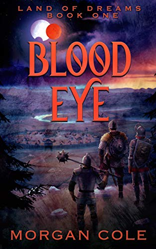 At number 8 best LitRPG:  Blood Eye  by Morgan Cole
