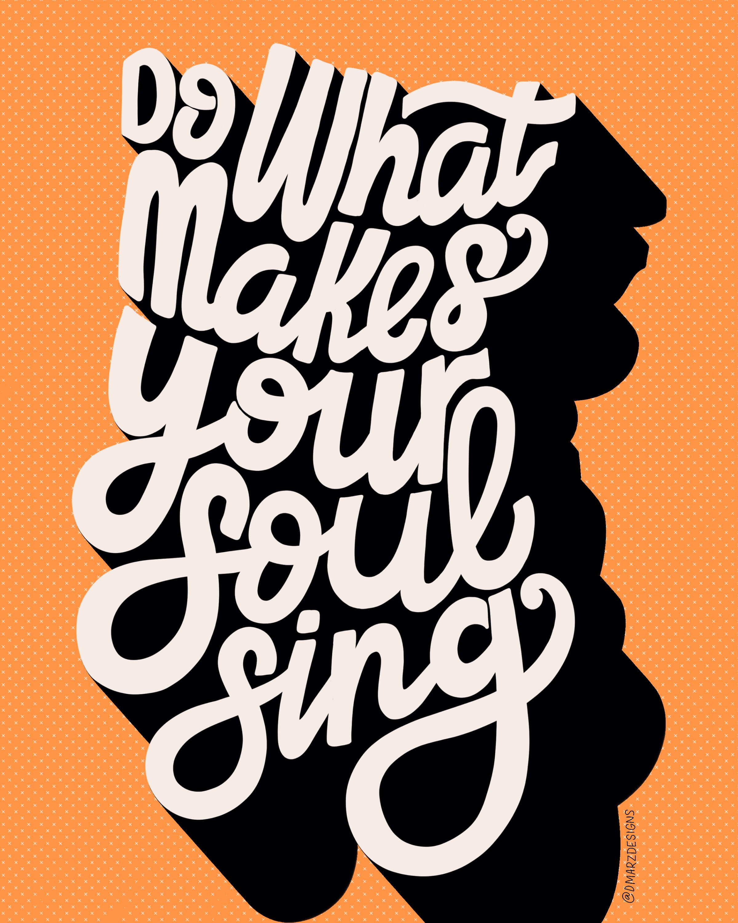 Do What Makes Your Soul Sing - Alternative design