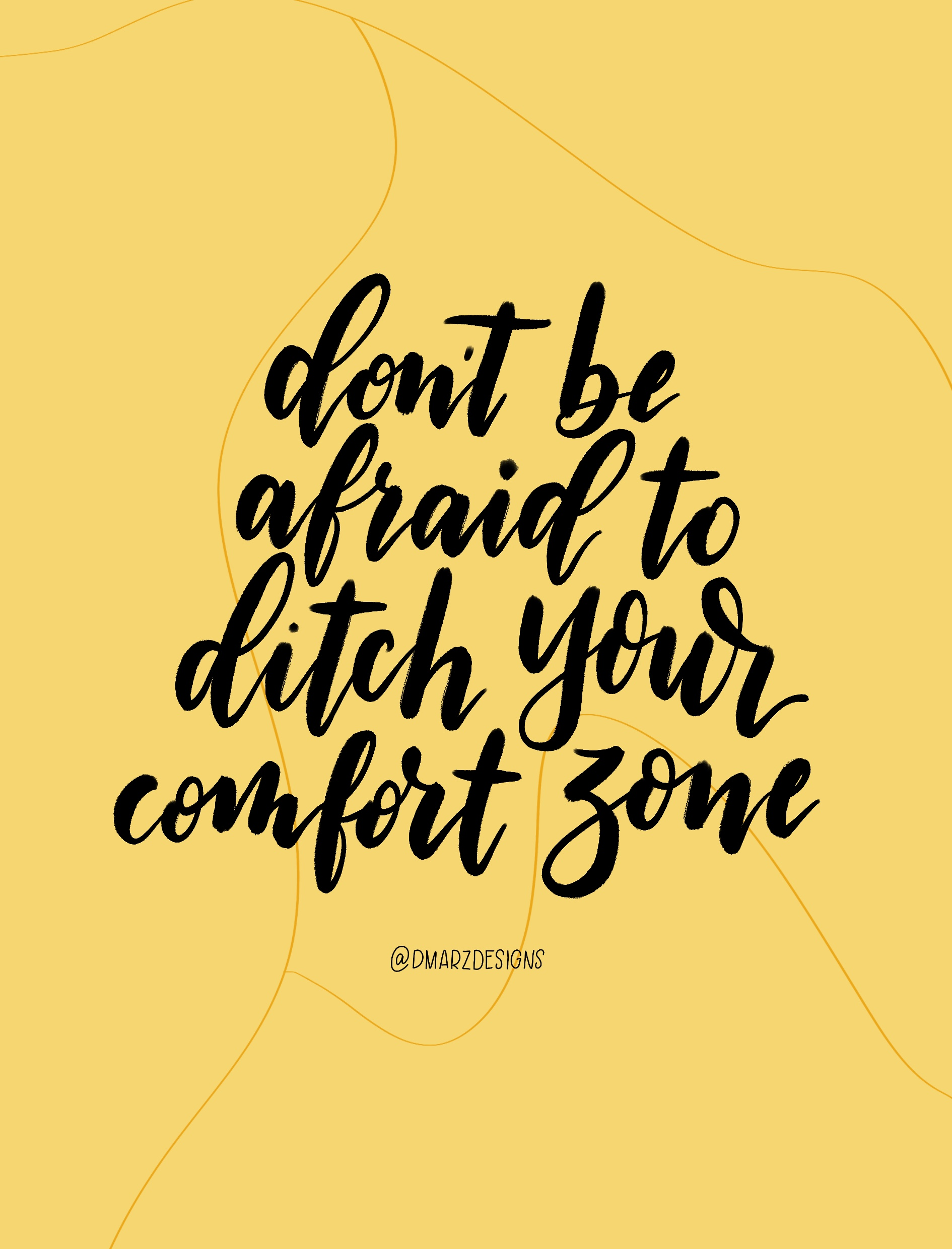 Don't Be Afraid To Ditch Your Comfort Zone
