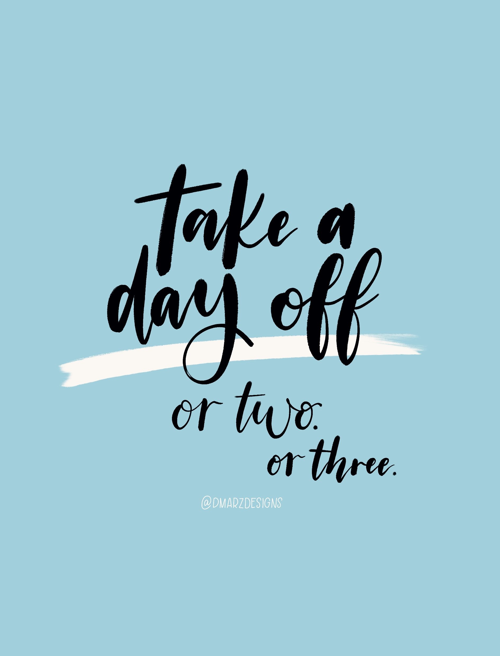 Take A Day Off