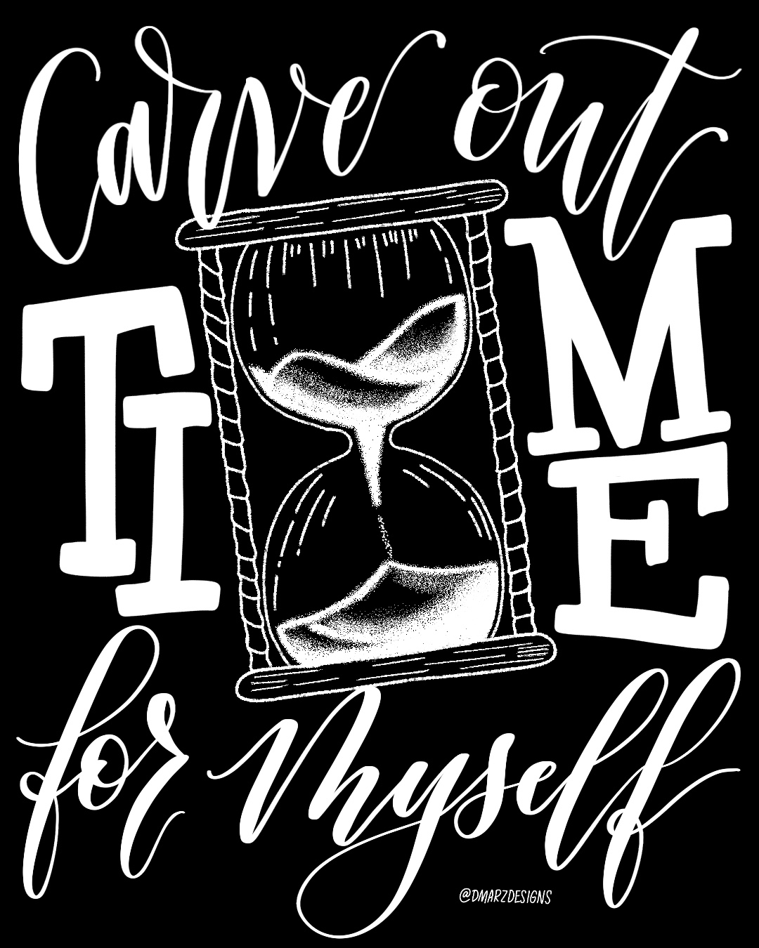 Carve Out Time For Myself - Version 1
