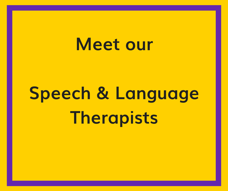 Meet our Speech & Language Therapists