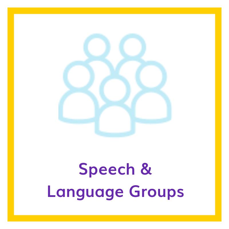Speech & Language groups