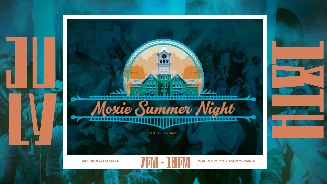 July 18th from 7PM - 10PM @ McDonough Square