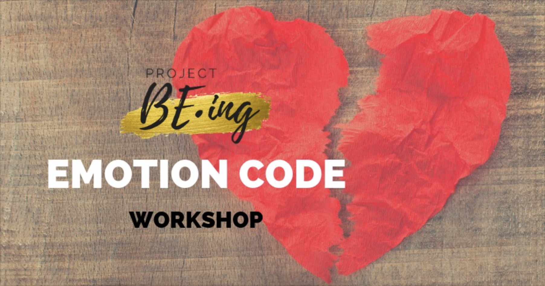Wed Apr 17, 6:30pm   - Emotion Code Workshop | Heartbreak  - 4105 Picadilly Lane San Mateo, CA 94403