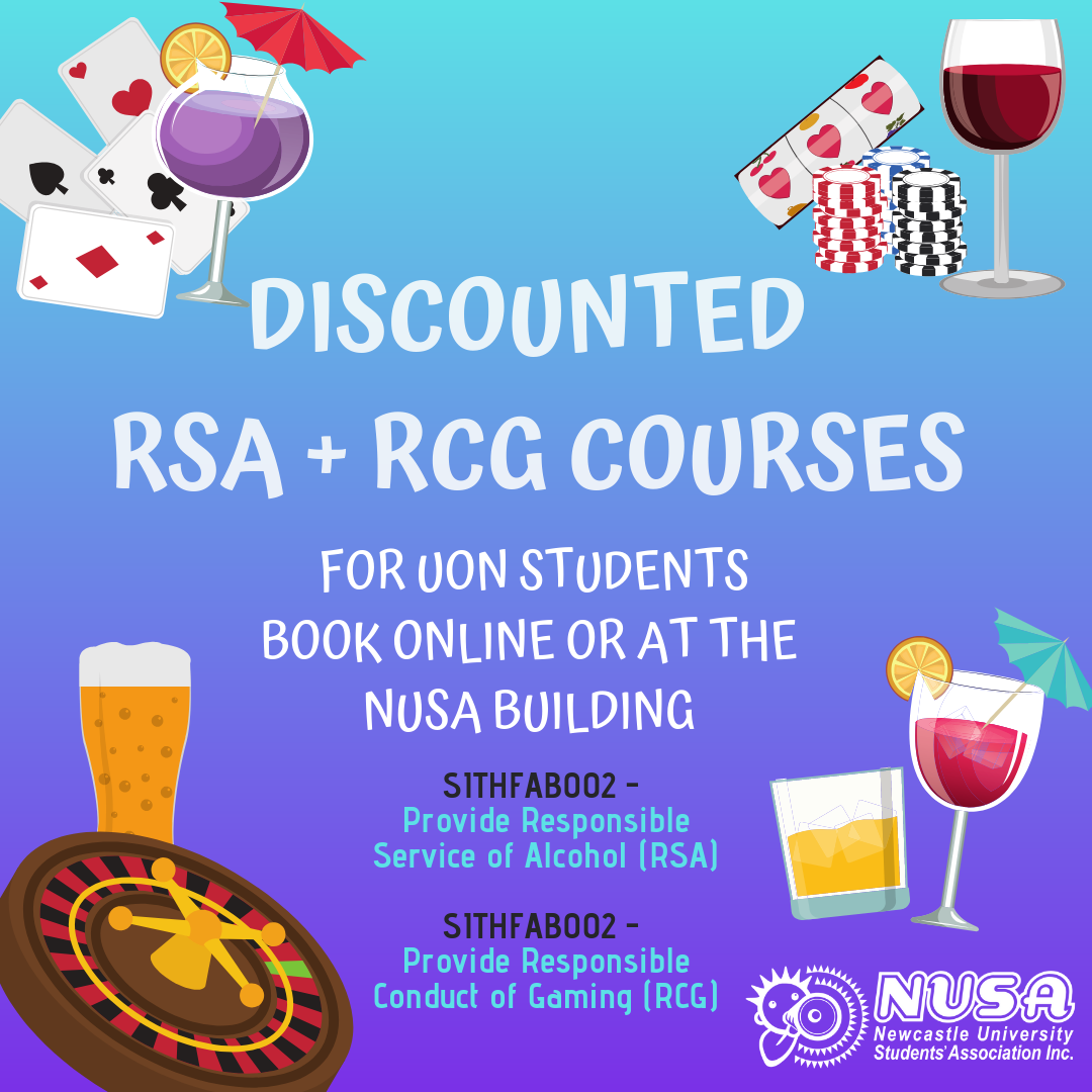 - NUSA offers subsidised RSA and RCG qualifications through Reach for Training. This qualification is essential for students who work in areas where you serve alcohol and venues that provide gambling services such as poker machines. Having this qualification will make a student's job application more competitive in hospitality environments.