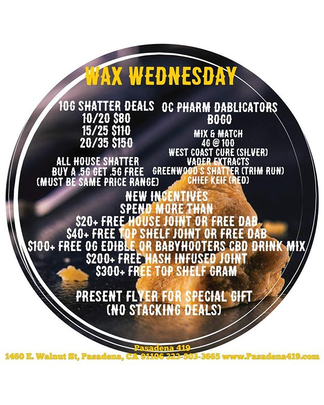 It's hump day 🐫🐫🐫 you know what that means..... ‼️WAX WEDNESDAY‼️ DEALS ON DEALS ON DEALSSSS  4G for 100 mix AND match special 🤤 10G STARTING @ 80$ 😱😱 ✨BOGO OC Pharm Dablicators ✨ We'll be here ALLLLLL DAY so come dab with us💚 • • • • #dabs #waxwednesday #deals #weed #pasadena #westcoastcure #vaderextracts