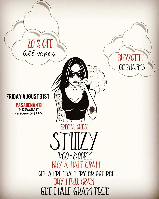 Today's the day FRIDAY 20 % OFF ALL VAPES ...special guest Stiiizy will be visiting from 4:00-8:00pm start your weekend off right at Pasadena 419 1460 E Walnut St Pasadena ca 91106#happyfriday #stiiizy #vapelife #vapeordie #thccartridges #weed🍁 #weedmaps #weedporn #deals #specialguest #pasadena419 #pasadena #onlythebest #bestintown