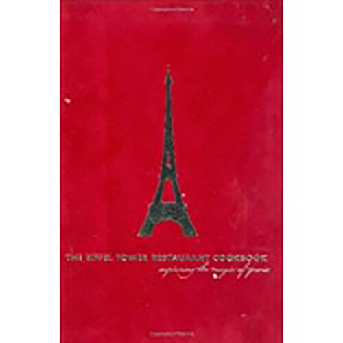 The Eiffel Tower Restaurant Cookbook