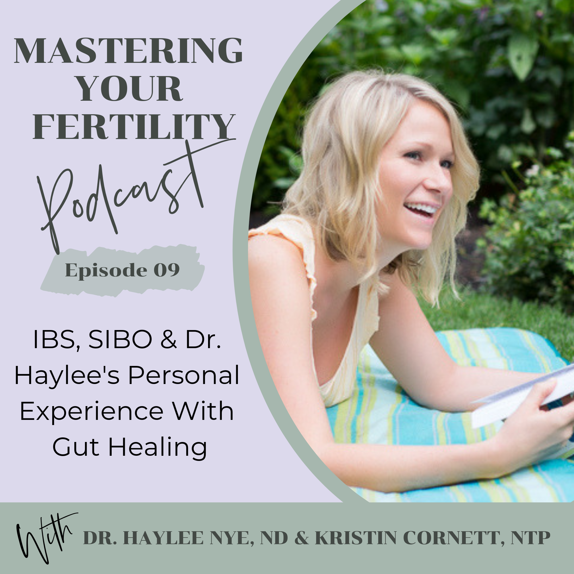 Mastering Your Fertility Podcast IBS SIBO Dr Haylee's Personal Gut Healing.png