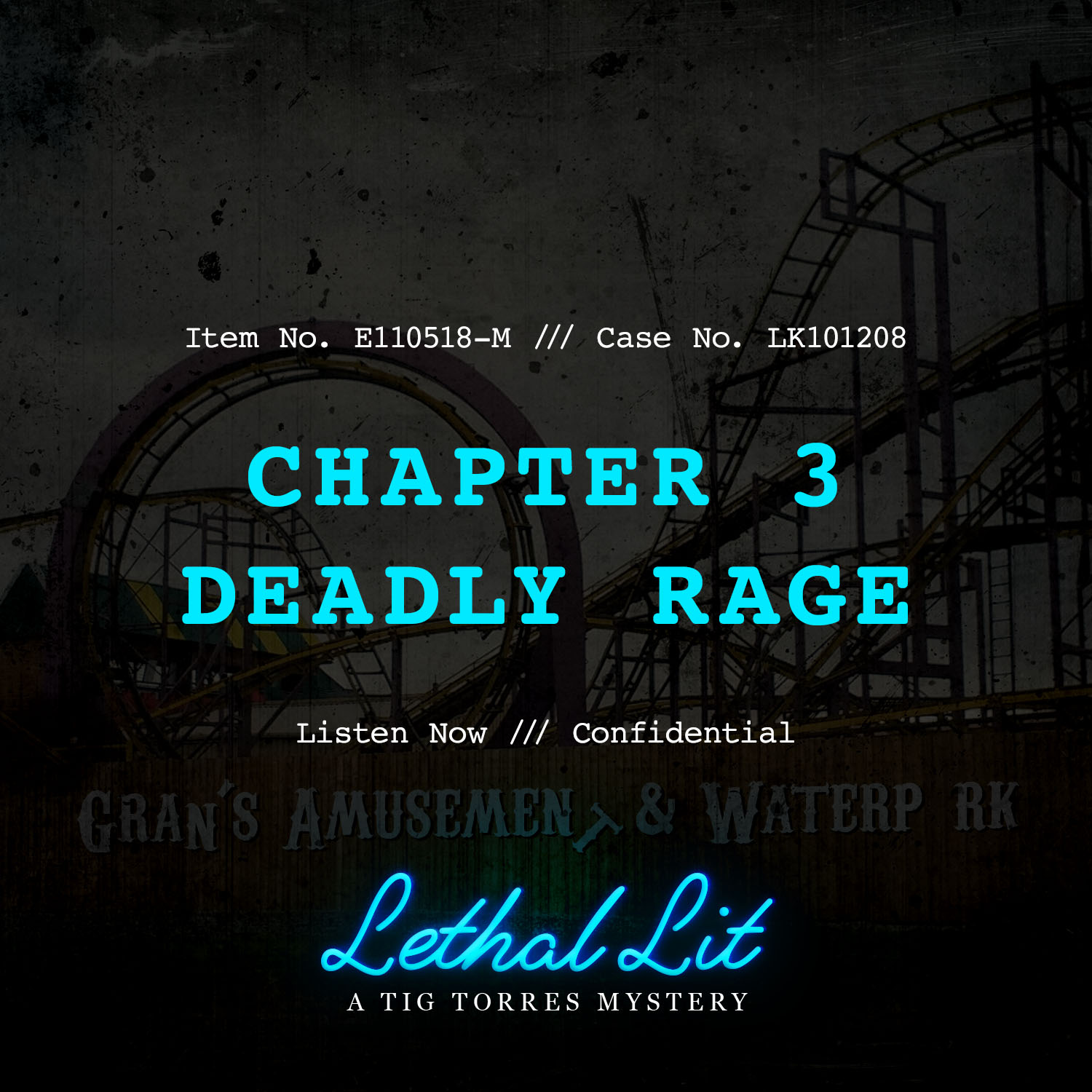 CHAPTER 3: DEADLY RAGE   LINKS TO LISTEN:   IHeart  |  Apple    |  Spotify  |  Stitcher    |    Google