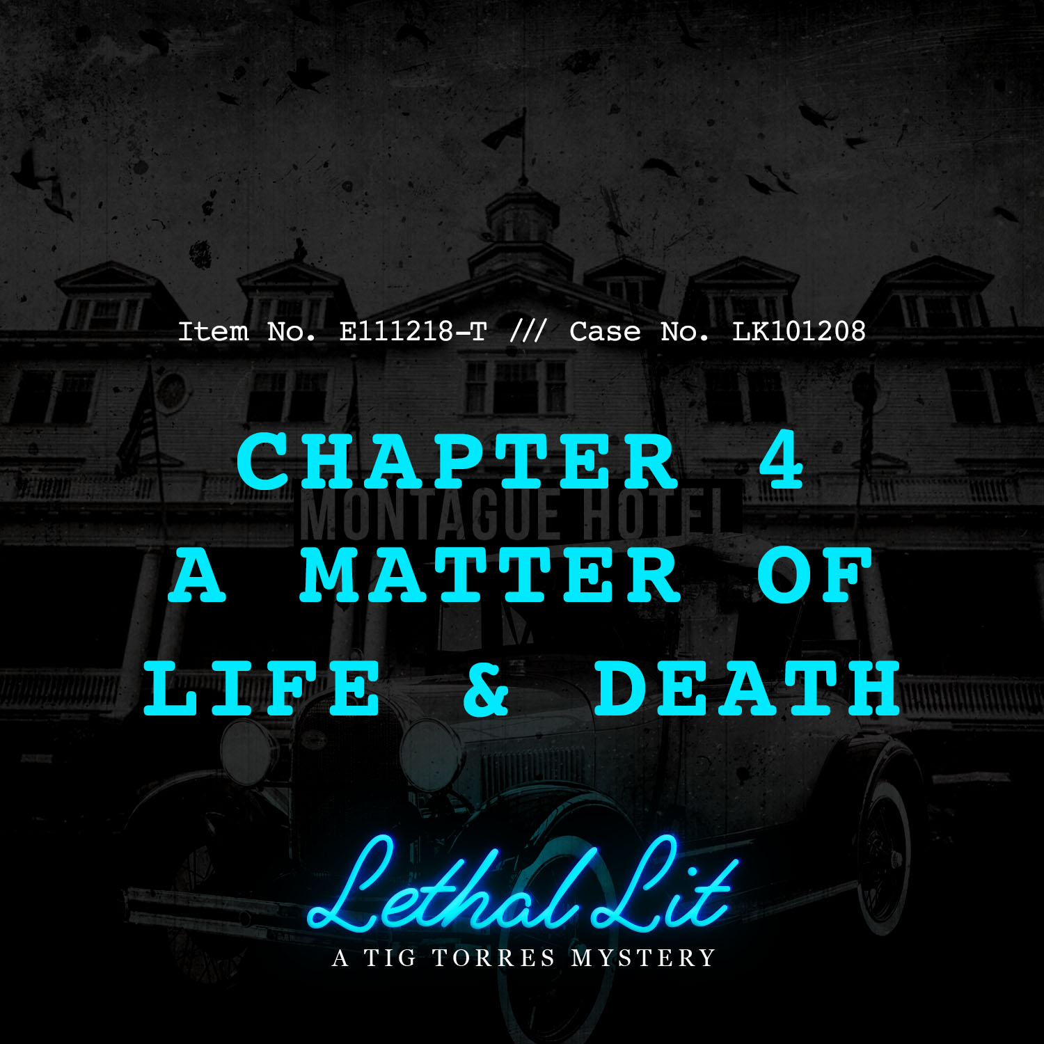 CHAPTER 4: A MATTER OF LIFE & DEATH   LINKS TO LISTEN:   IHeart  |  Apple    |  Spotify  |  Stitcher    |    Google