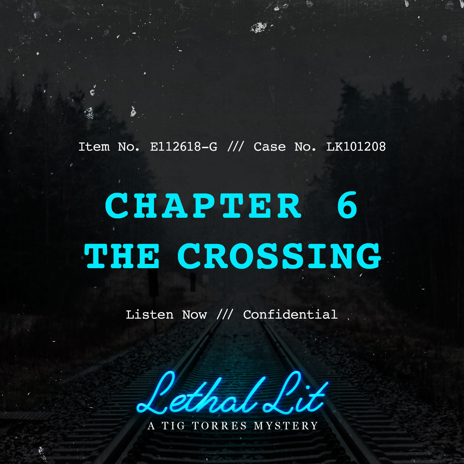 CHAPTER 6: THE CROSSING   LINKS TO LISTEN:   IHeart  |  Apple    |  Spotify  |  Stitcher    |    Google
