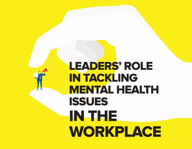Leaders Role in Tackling Mental Health Issues in the Workplace - December 2017 - National Safety Magazine
