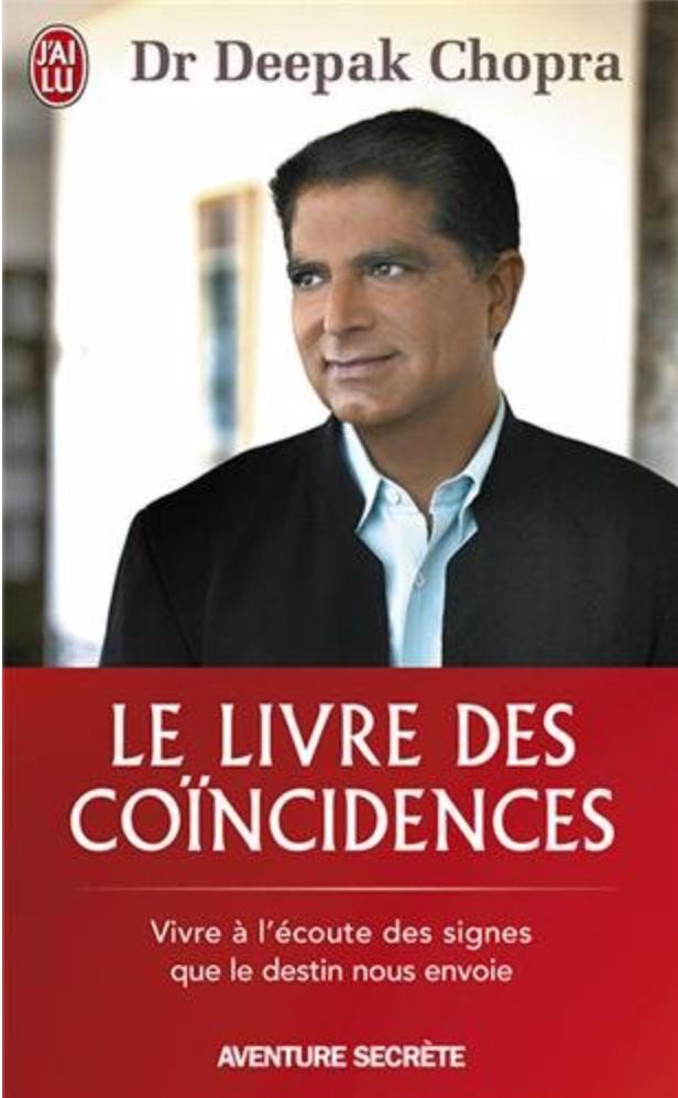 - Le Livre des CoïncidencesVivre à l'écoute des signes que le destin nous envoie
