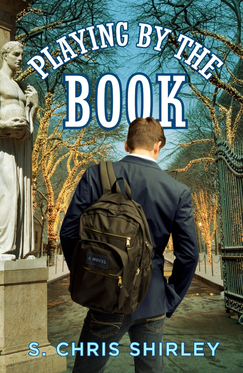 This is the book cover for the gay, religious novel,  Playing by the Book  by author S. Chris Shirley. The cover depicts the book's protagonist, Jake Powell, a boy preacher from Alabama who is standing at the Columbia University gates in New York City..