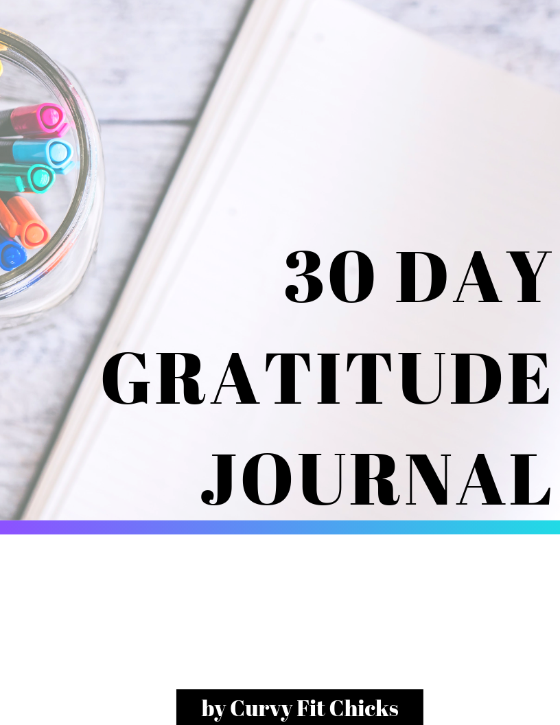 Leading with Gratitude - It has been found that practicing an attitude of gratitude leads to improvements in your overall health and wellness. It improves your sleep, mood, and eagerness to workout along with appreciation for the curvy body that you've been gifted.