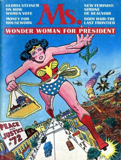 Wonder Woman on the cover of Ms. magazine's inaugural issue, 1972. Image via  msmagazine.com