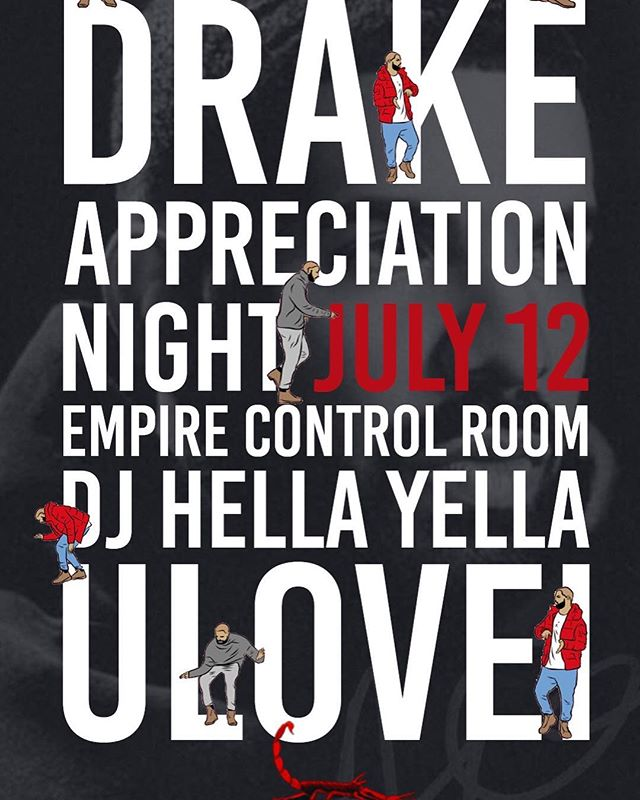Thank us later. July 12 is Drake Appreciation Night at @EmpireATX with @djhellayella and @ulovei. All Drizzy, all the time. Free with RSVP before 11pm and just $5 after at the link in bio!