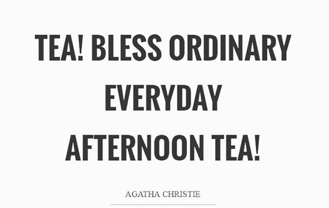 I mean seriously. Right around 3pm. Bless up everyone! . . . . #teaoclock #teatime #itsthattime #timefortea #tea #thesteepingleaf #quotes #agathachristie #