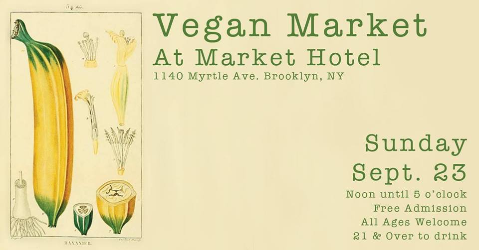 A monthly indoor pop up market with some of the area's best vegan vendors. There is plenty of food but also apparel, bath & body products, and cosmetics. All of our vendors are 100% vegan all of the time not just vegan for the day. We are an all ages event with a full bar for those over 21 so bring your ID if you want to drink. As always admission is free. Spend the day with us and have some fun, you'll be glad you did.We are right across the street from the J•M•Z Myrtle Ave. subway station. We are upstairs from Mr. Kiwi's. psIt's not really a hotel.