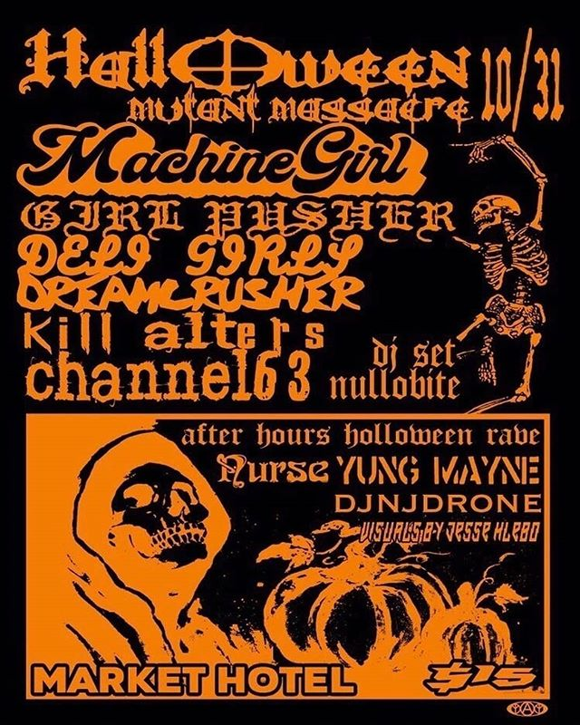 from @kill_alters -  HALLOWEEN MUTANT MASSACRE 10/31 Thursday presale $12 link in bio @market.hotel -Nullobite DJ set doors and in between acts -Channel 63 -Kill Alters -Dreamcrusher -Deli Girls -Girl Pusher -Machine Girl  DJs for post Halloween show rave -Nurse -Yung Mayne -DjNjDrone  VISUALS FOR ALL SHOWS CURATED BY JESSE HLEBO