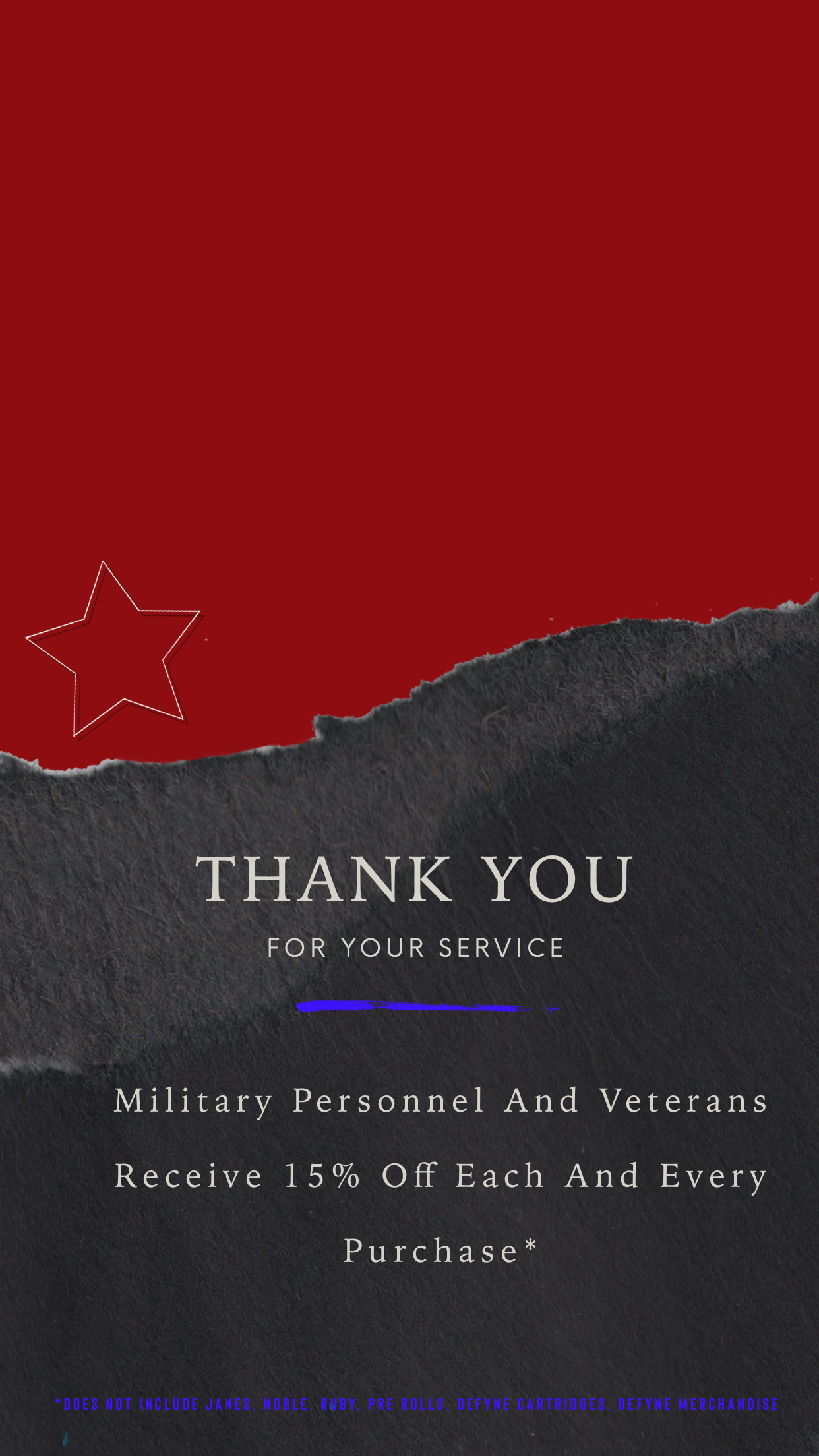 We thank you for your Service! Bring in proof and start saving today.