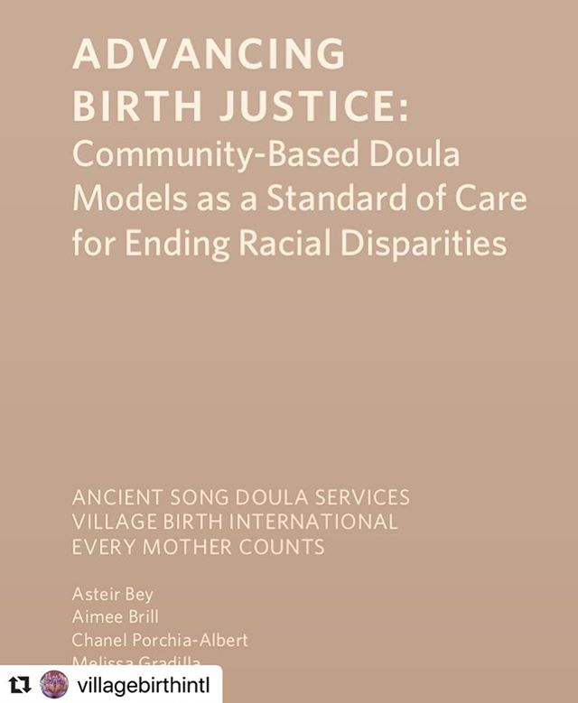 "Proud of our community!  #Repost @villagebirthintl ・・・ Village Birth International and Ancient Song Doula Services, in collaboration with Every Mother Counts, are excited to share: ADVANCING BIRTH JUSTICE:Community-Based Doula Models as a Standard of Care for Ending Racial Disparities, a white paper and resource created to uplift community-based doula care as a solution to ending maternal health disparities.  Support and share widely to ensure that families and community doulas are receiving equitable care and that Medicaid reimbursement rates are sufficient and just for doulas to earn a livable wage.(link in bio) . . ""Solutions for mortality and morbidity in birth actually reside in the resilience of people facing inequity every day."" #birthjustice #communitydoulas #solutions #equitablecare #advocacy #policy #medicaidreimbursement #NewYork #Brooklyn #Syracuse #worlddoulaweek @ancientsong @villagebirthintl @everymomcounts"