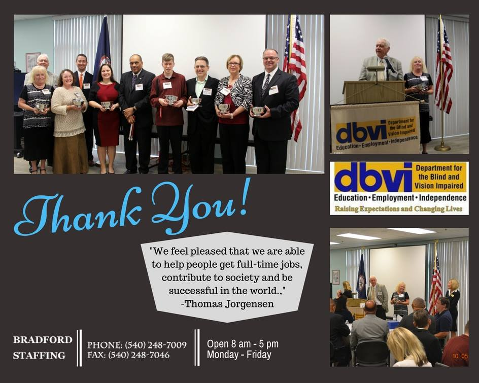 Virginia Department for the Blind and Visually Impaired - We had a great time at the Virginia Department for the Blind and Vision Impaired (DBVI) Open House. We enjoy working with individuals and helping them to succeed! Thank you for our award!