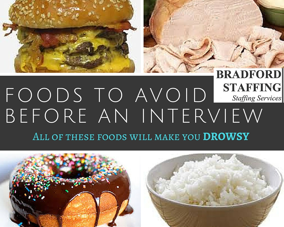 BradfordStaffingVA Foods to avoid before an interview.jpg
