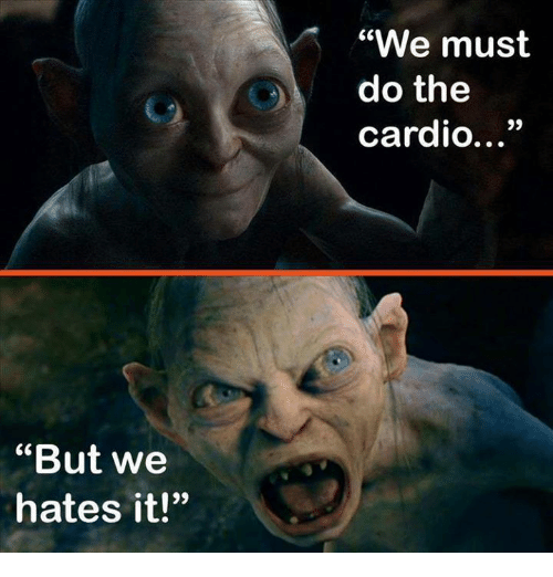 but-we-hates-it-we-must-do-the-cardio-4603923.png