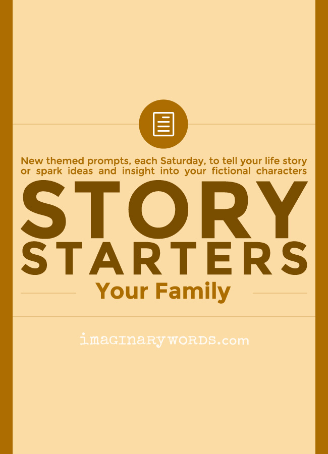Story Starters: Your Family