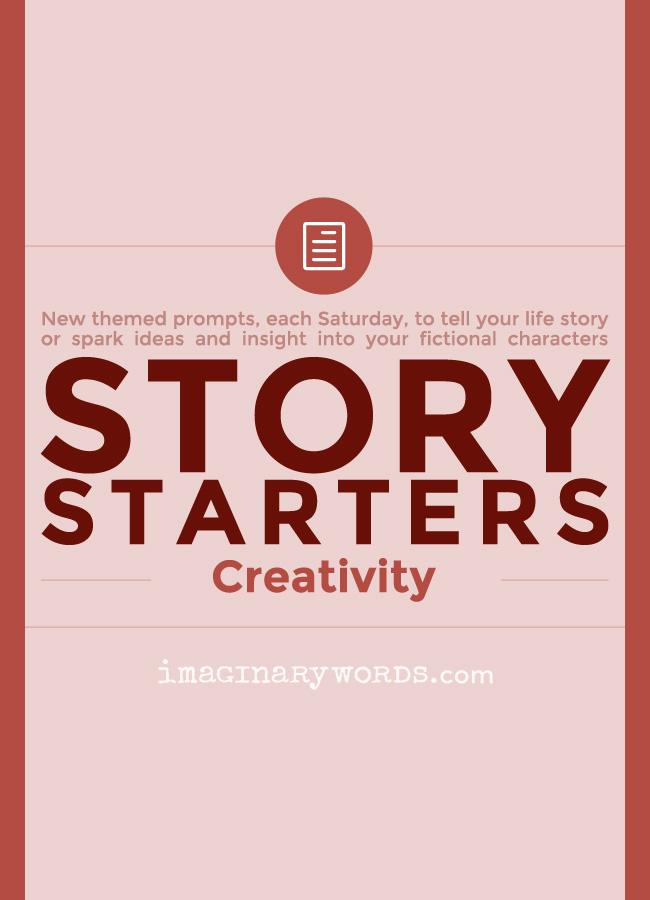 Story Starters: Creativity