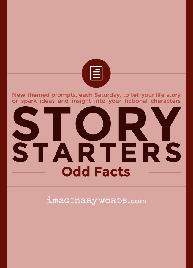 Story Starters: Odd Facts About You