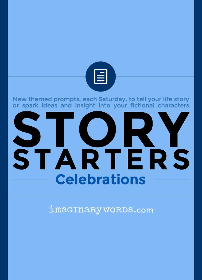 Story Starters: Celebrations