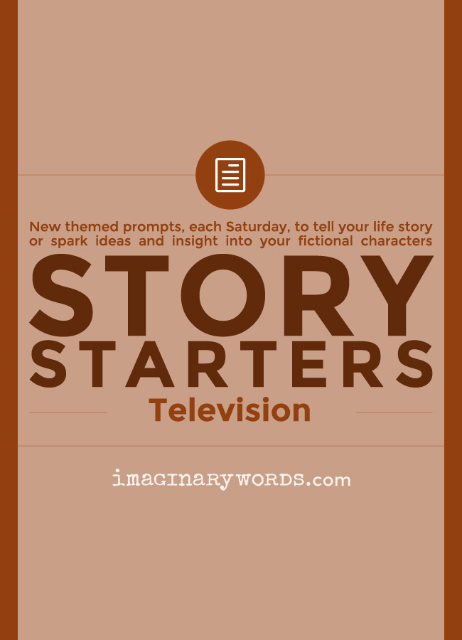 Story Starters: Television