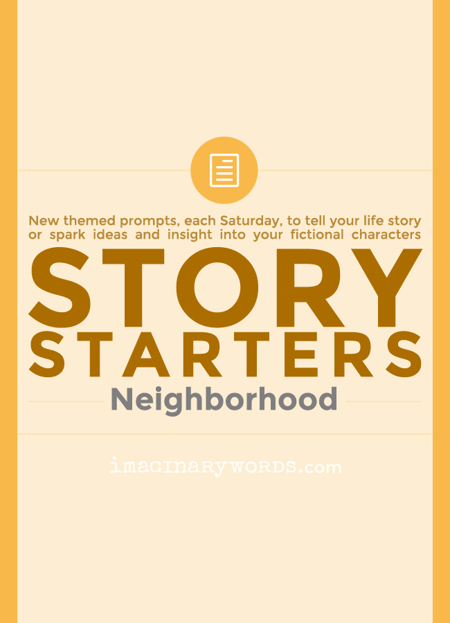 Story Starters: Neighborhood