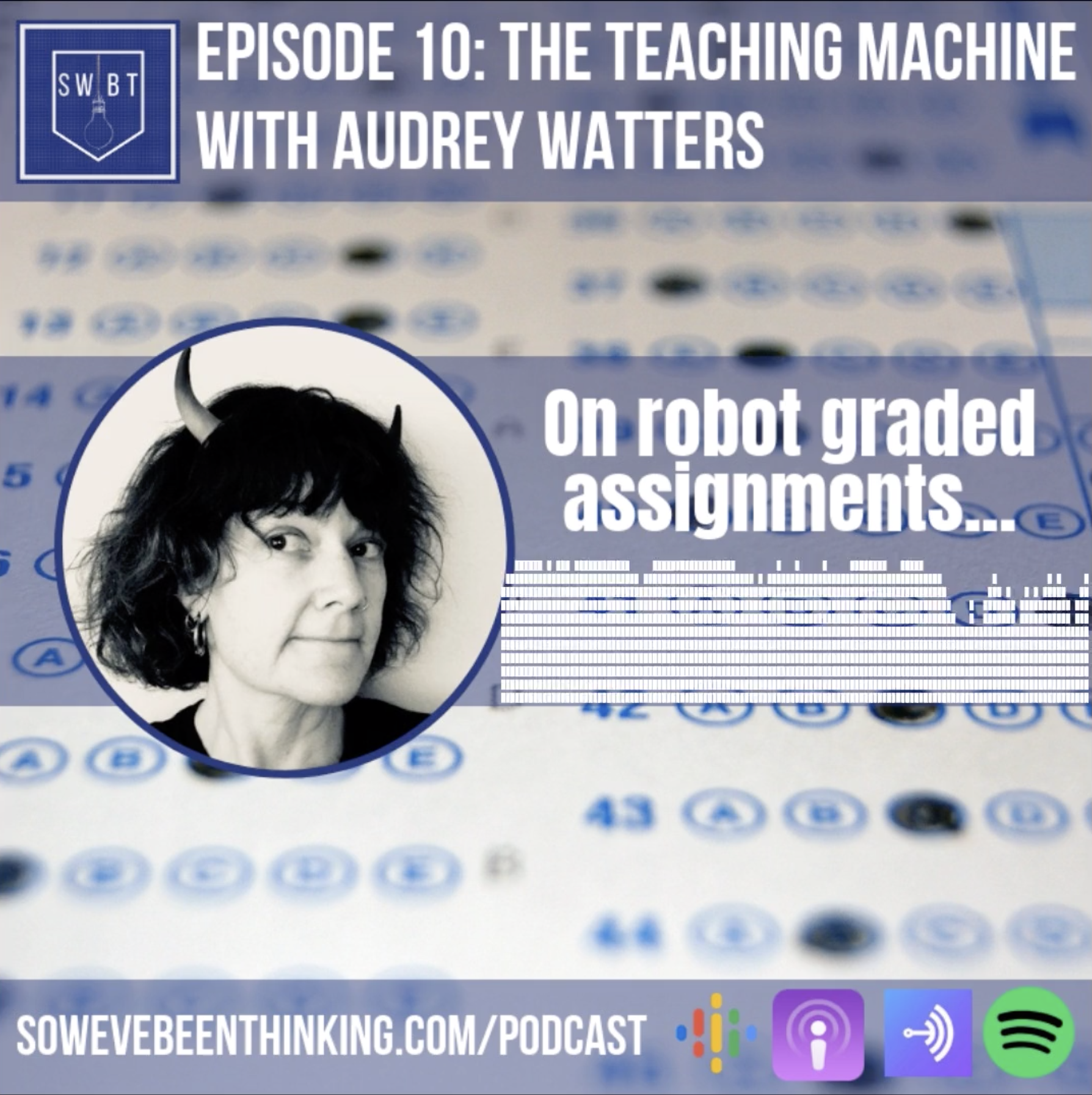 Episode 10: The Teaching Machine - with Audrey Watters -