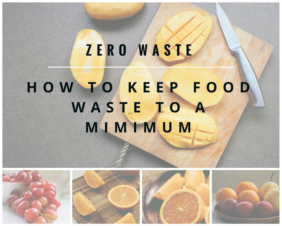 Zero waste, food waste, keep it to a mimimum, how to guide, A life lead simply #simplelife #zerowaste #foodwaste #kitchentips #sustainable #future, Blog graphic collage ALLS.png