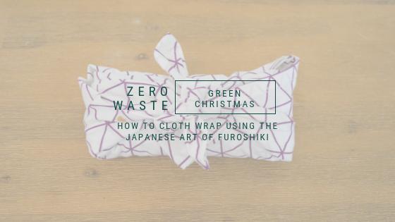 Zero waste, Green Christmas, Cloth wrapping Furoshiki, A life lead simply, www.alifeleadsimply (5).png