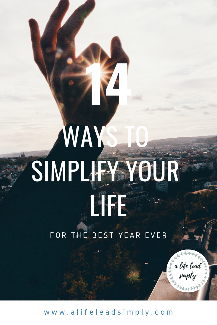 Simplify, 14 things to make your life simpler, A life lead simply, www.alifeleadsimply (5).png