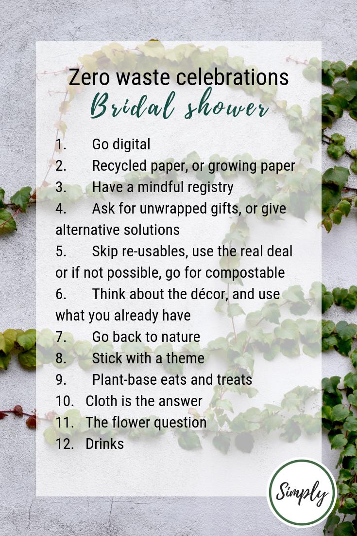 Zero waste celebrations, bridal showers or kitchen teas, alifeleadsimply.com #zerowaste #simplify #minimalist #celebrations #bridetobe #bridalshower (4).png